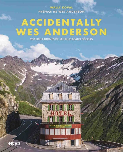 Accidentally Wes Anderson - Couverture