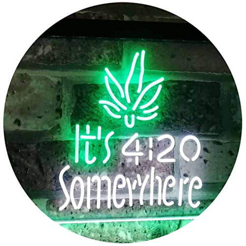 "Marijuana It's 420 Somewhere Weed High Life Dual Color LED Neon Sign White & Green 16"" x 12"""