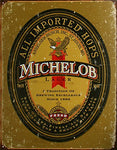 Michelob Beer Logo Distressed Retro Vintage Tin Sign