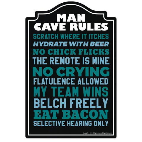 Man Cave Rules Novelty Sign | Indoor/Outdoor