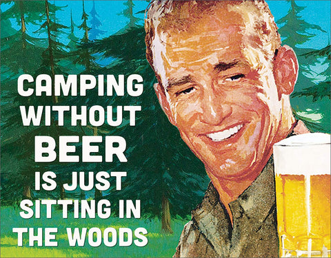 "Desperate Enterprises Camping Without Beer Tin Sign, 16"" W x 12.5"" H"