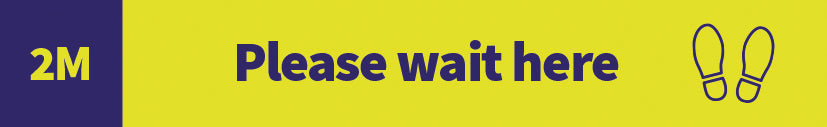 Please wait here - 2m