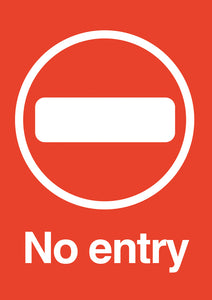 No Entry hardwearing poster