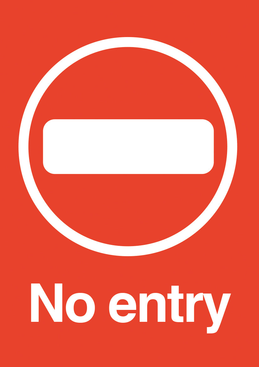 No Entry PVC sign