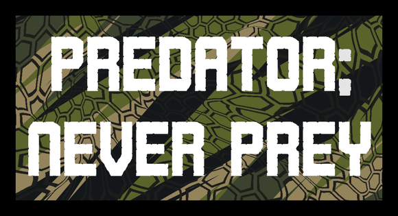 predator; never prey