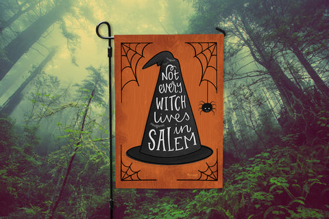 Funny Witch Hat Premium Garden Flag Not Every Witch Lives In Salem On Sale Hennel Paper Co.