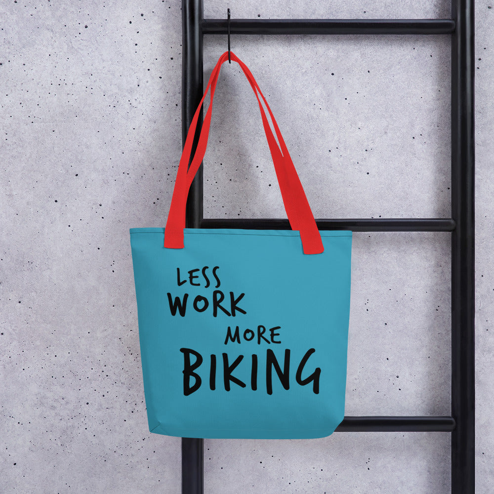 Less Work More Biking™ Carry Everything Tote bag