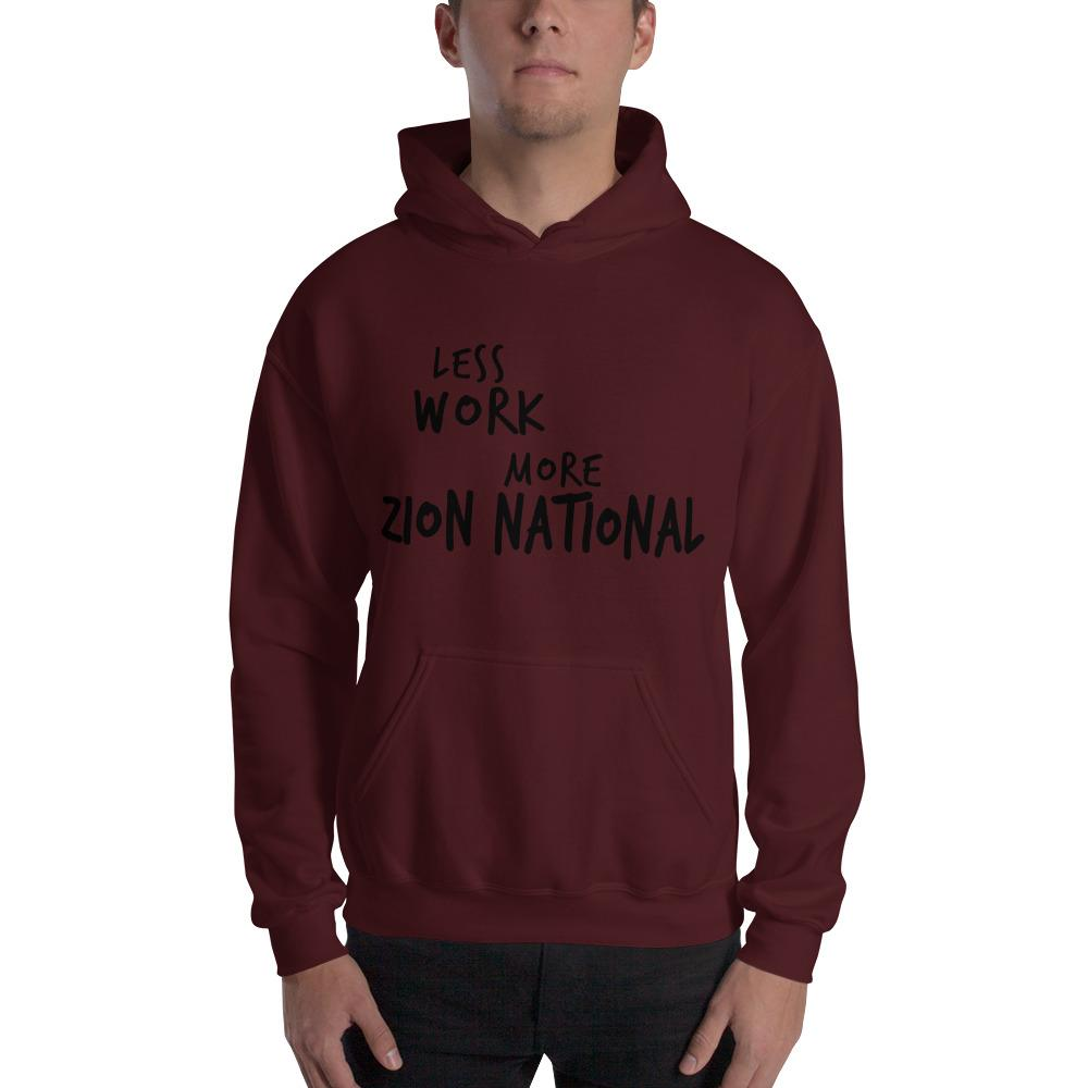 LESS WORK MORE ZION NATIONAL™ Unisex Hoodie