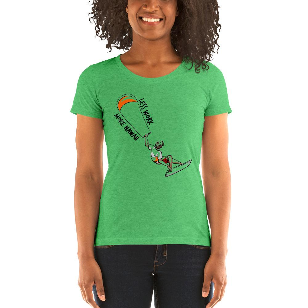 LESS WORK MORE HAWAII™ Women's Tri-blend