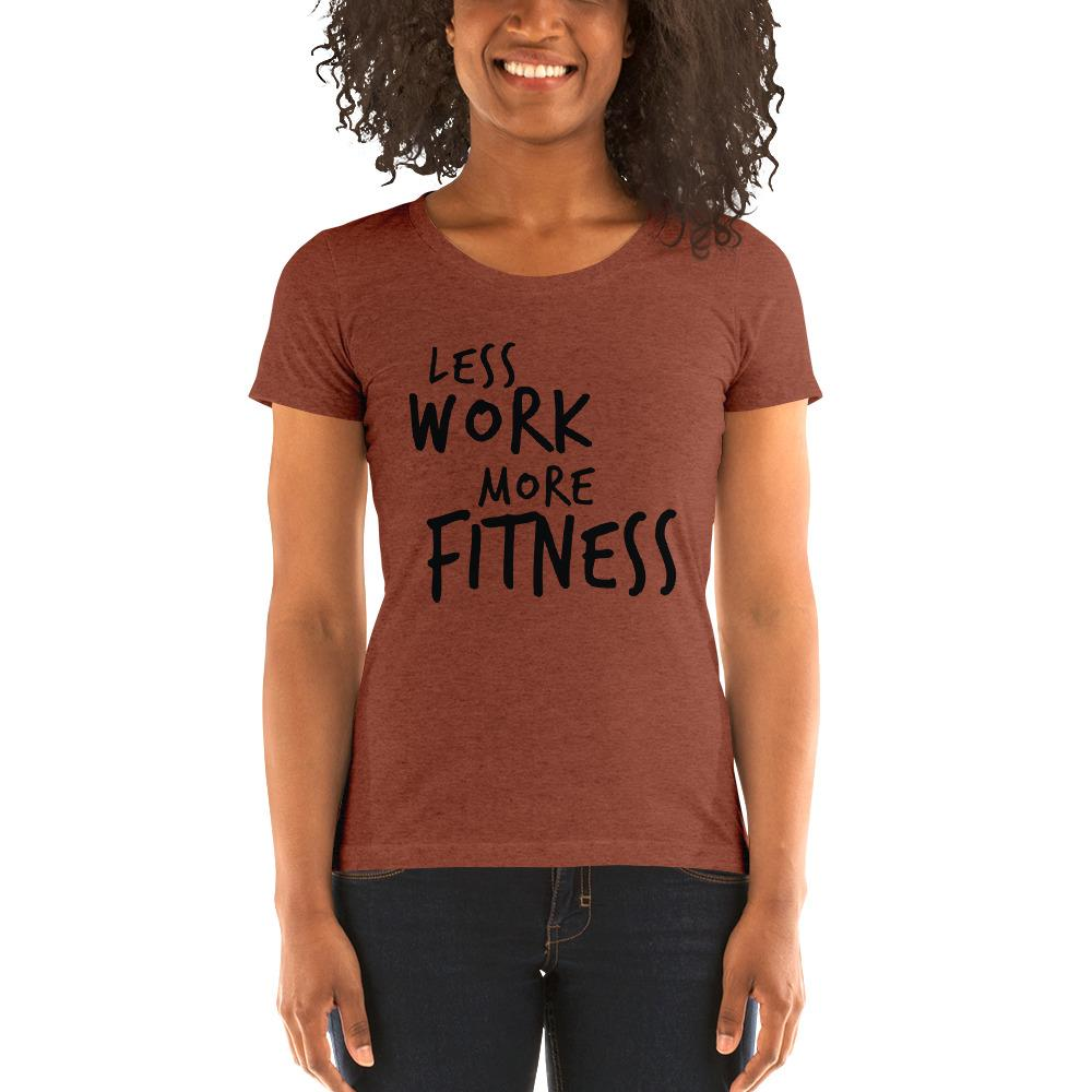 LESS WORK MORE FITNESS™ Women's Tri-blend