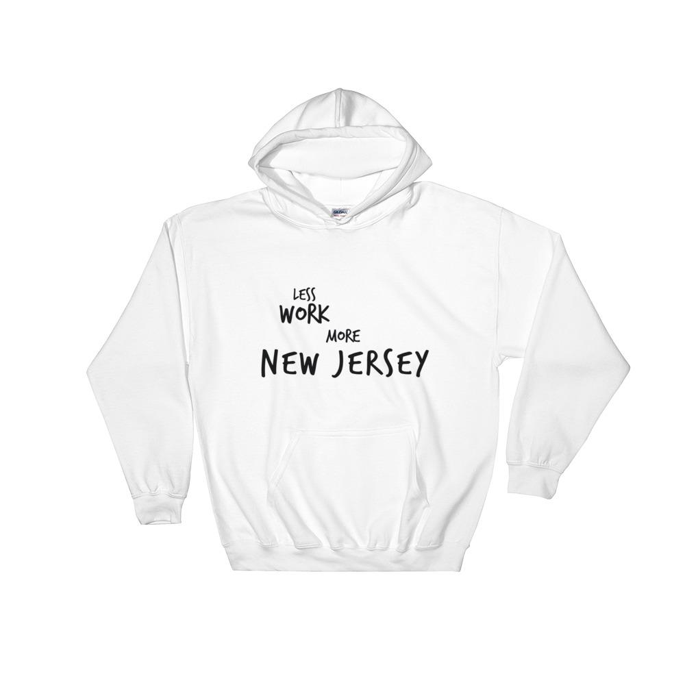 LESS WORK MORE NEW JERSEY™ Unisex Hoodie