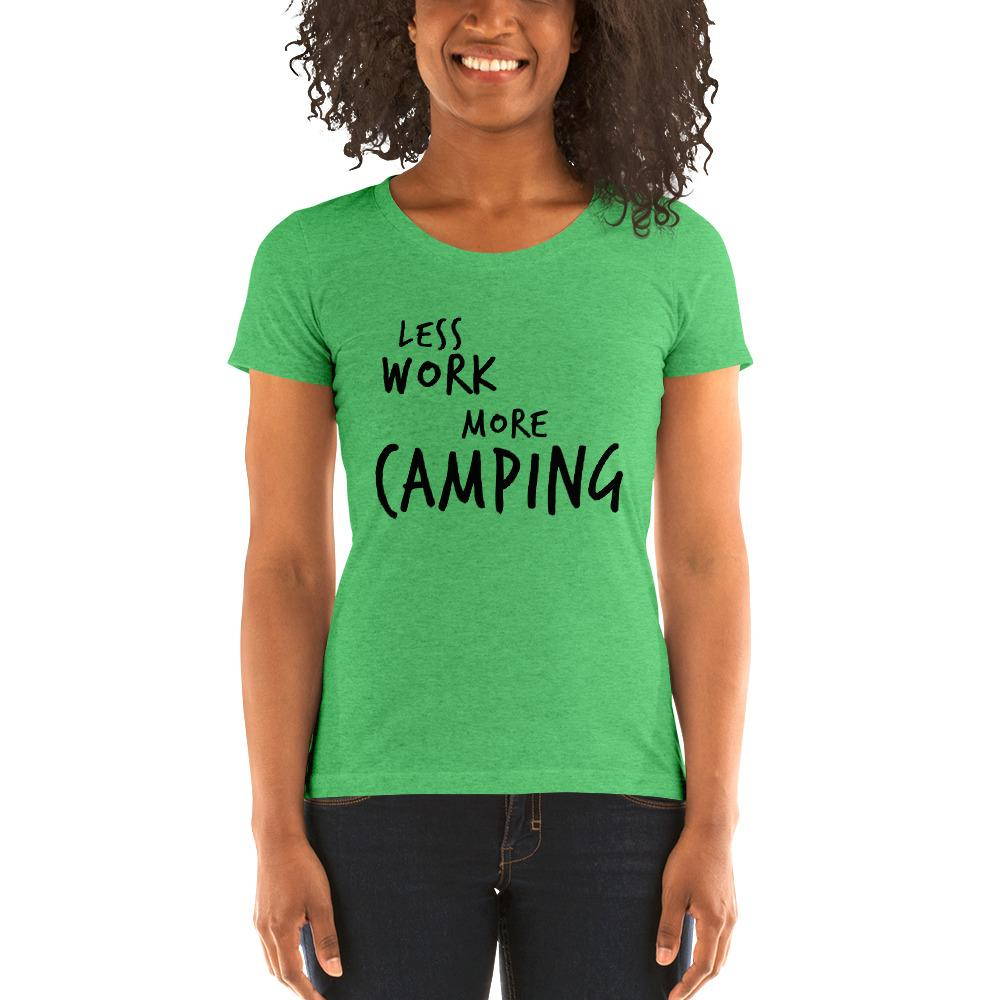 LESS WORK MORE CAMPING™ Women's Tri-blend