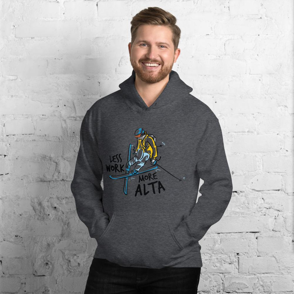 Less Work More Alta™ Ski Hoodie