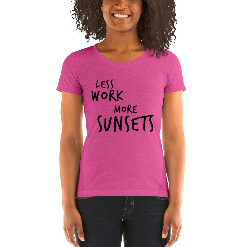 LESS WORK MORE SUNSETS™ Women's Tri-blend