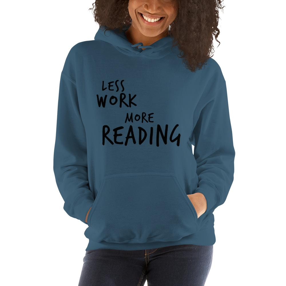 LESS WORK MORE READING™ Unisex Hoodie