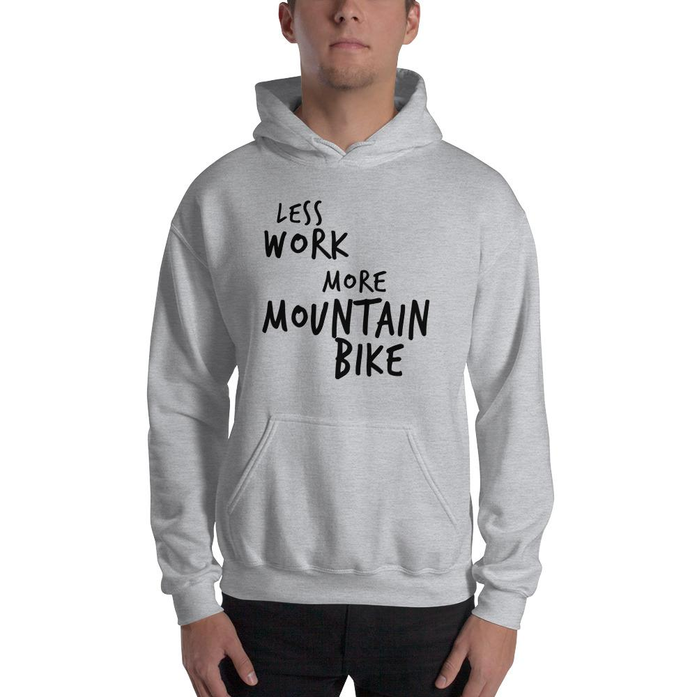 LESS WORK MORE MOUNTAIN BIKE™ Unisex Hoodie