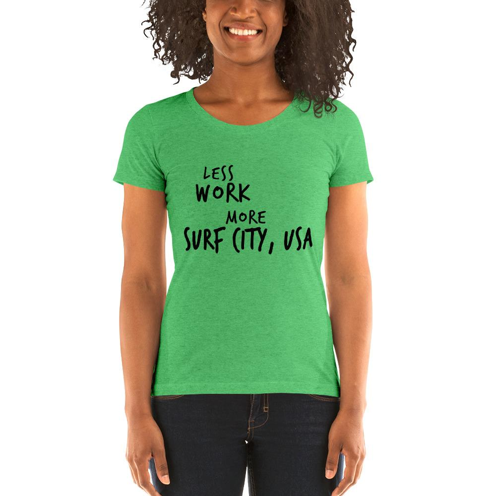 LESS WORK MORE SURF CITY™ Women's Tri-blend