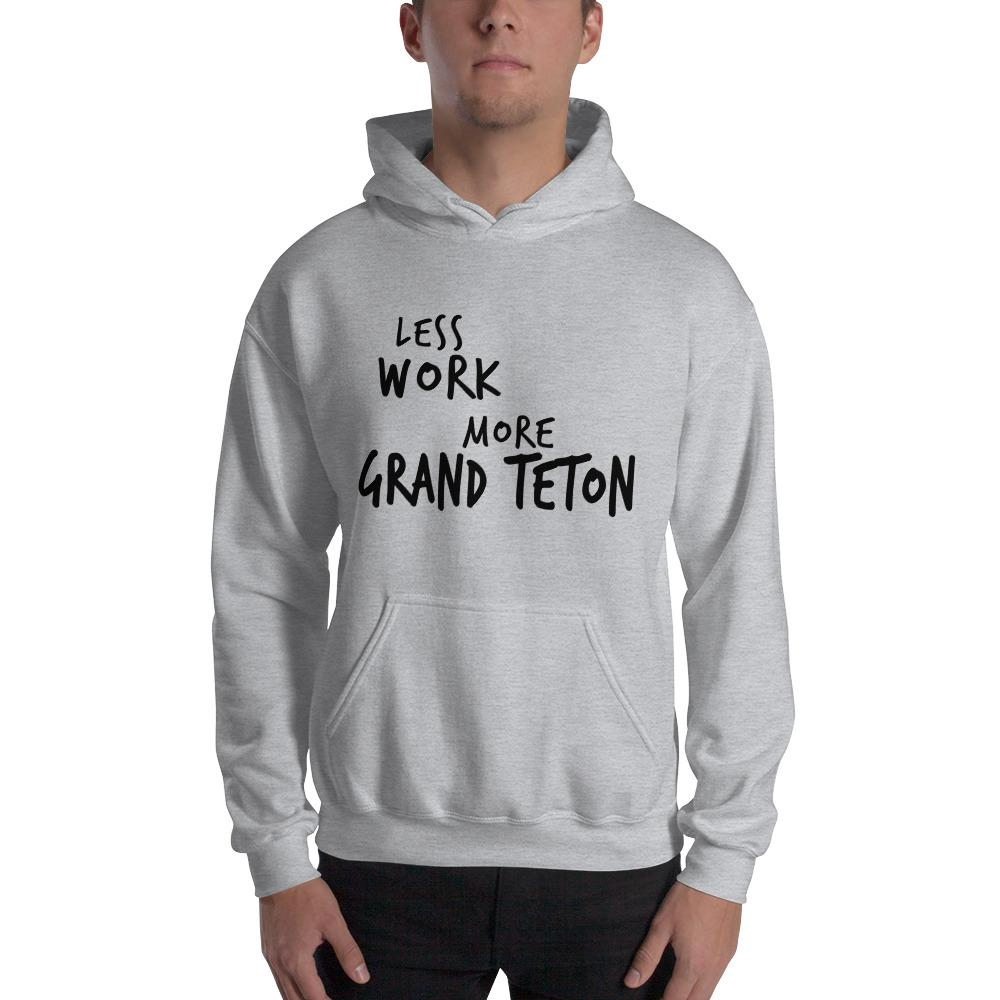 LESS WORK MORE GRAND TETON™ Unisex Hoodie