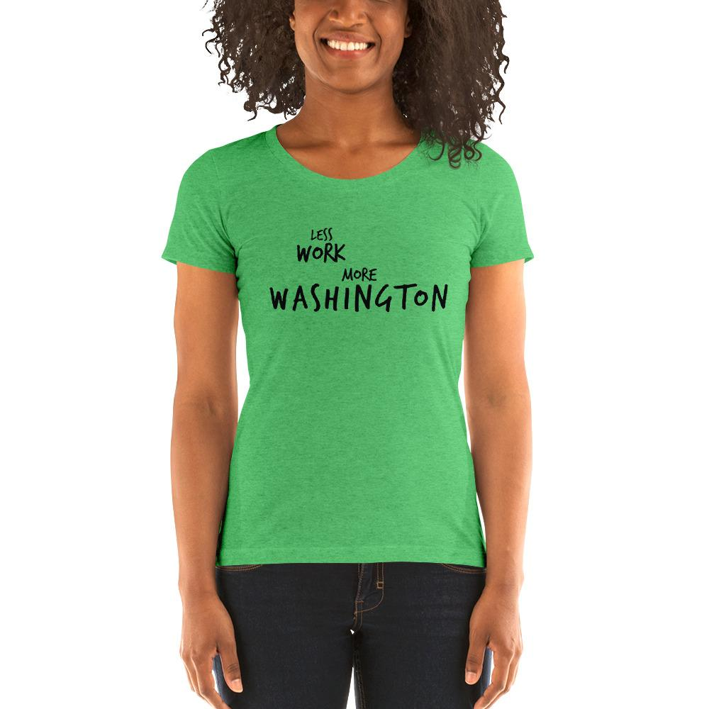 LESS WORK MORE WASHINGTON™ Women's Tri-blend
