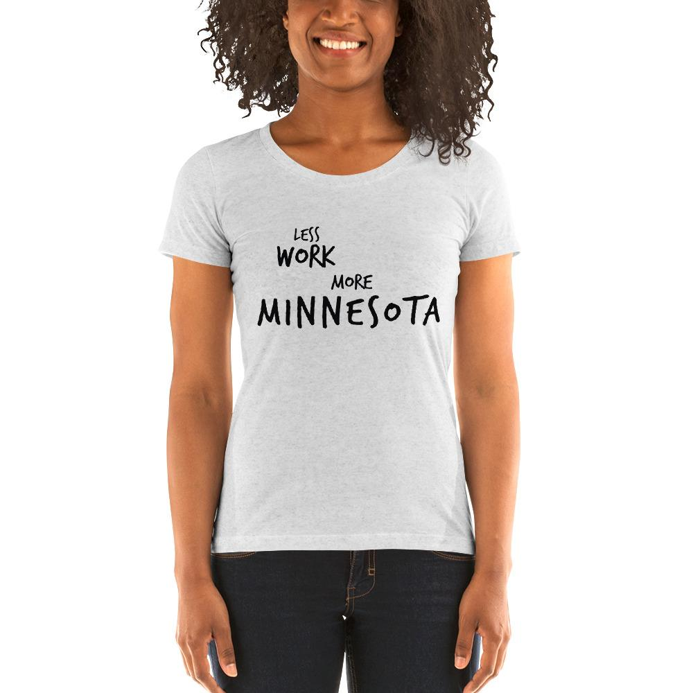 LESS WORK MORE MINNESOTA™ Women's Tri-blend