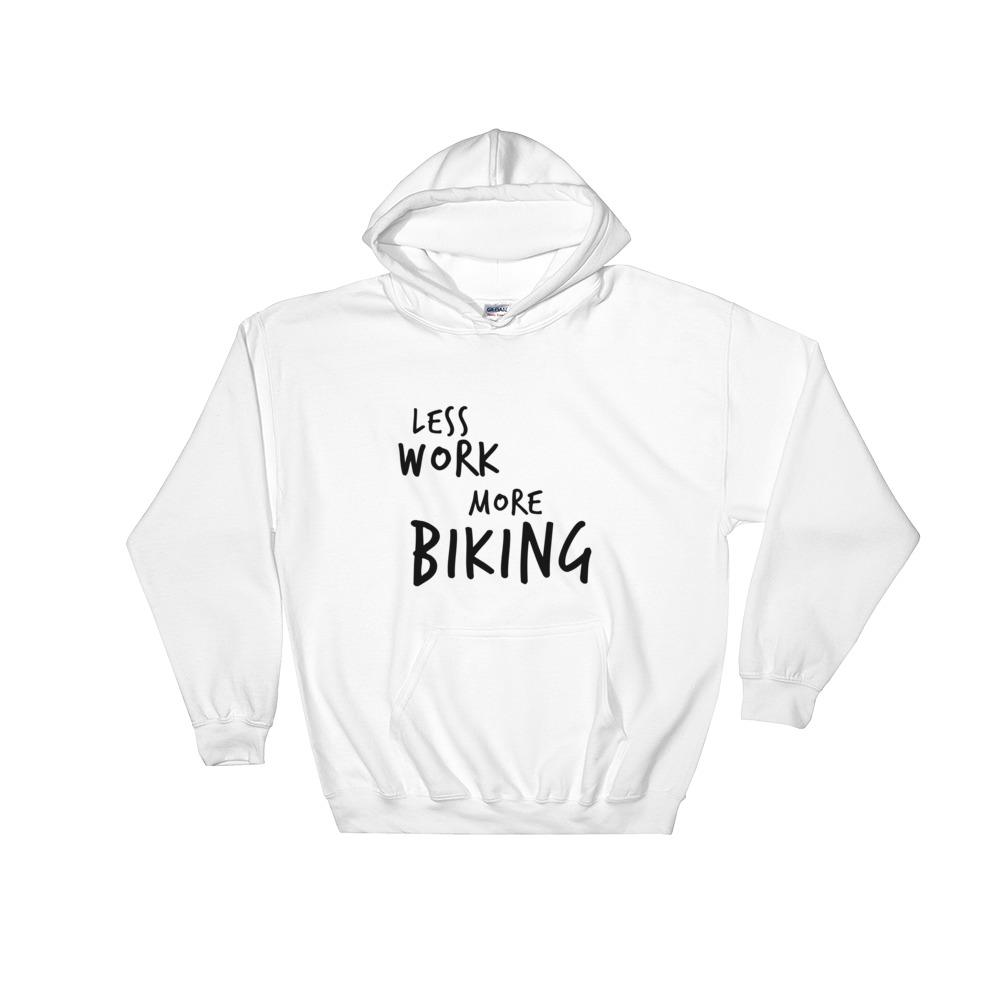 LESS WORK MORE BIKING™ Unisex Hoodie