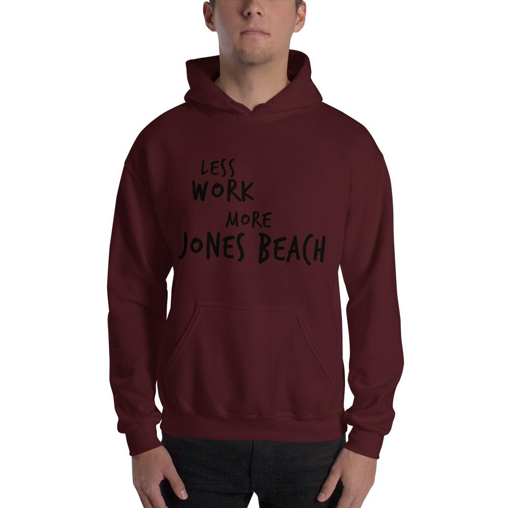LESS WORK MORE JONES BEACH™ Unisex Hoodie