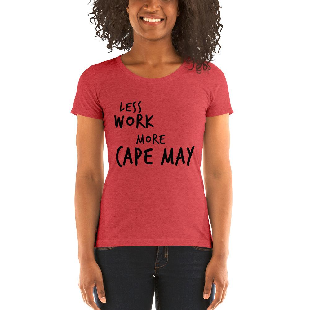 LESS WORK MORE CAPE MAY™ Women's Tri-blend