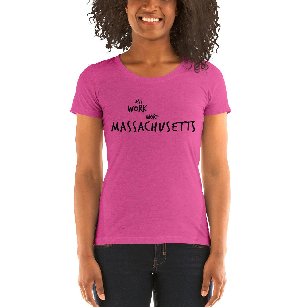LESS WORK MORE MASSACHUSETTS™ Women's Tri-blend