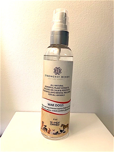 WAR DOGS - All Natural Body Sprays Using Bach Flower Remedies to Help Your Pet with PTSD, fears and bring confidence, calm, courage, inner peace | Strongest Minds