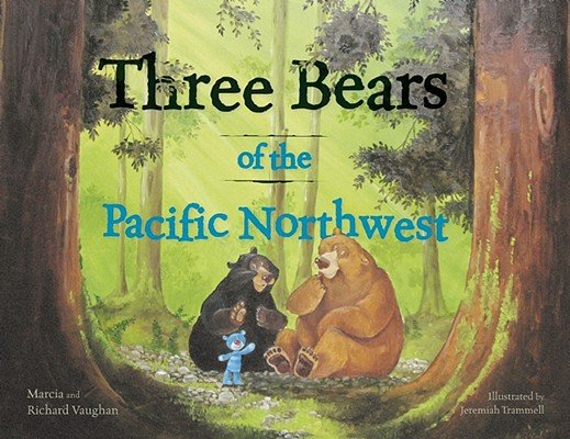 Three Bears of the Pacific NW