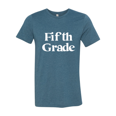 Fifth Grade Soft Shirt