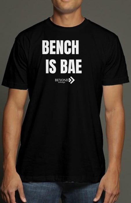 (Unisex) Bench is Bae *Tri-Blend