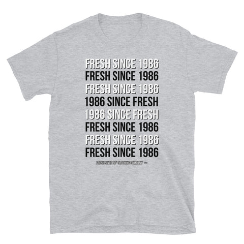 Fresh Since 1986 Signature Tee -  Short-Sleeve Unisex T-Shirt