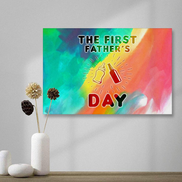 Happy The First Father's Day Horizontal version Painting Canvas