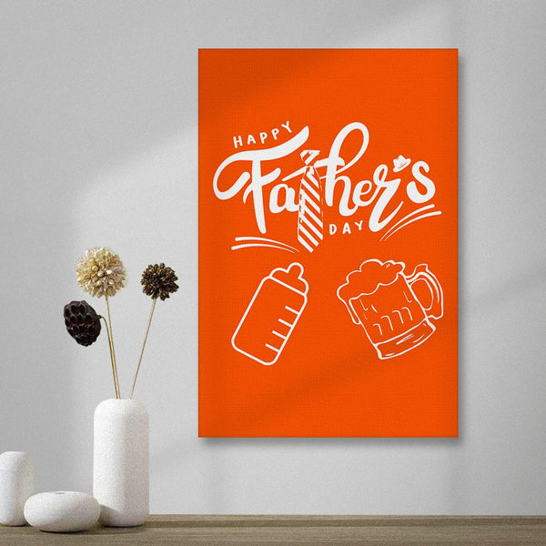 Happy Father's Day Vertical Version Painting Canvas