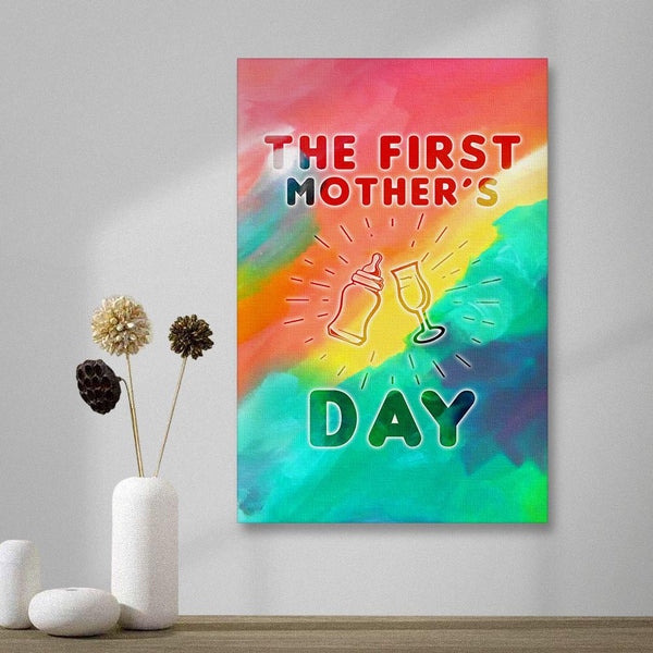 Happy The First Mother's Day Vertical Version Painting Canvas