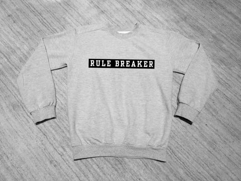 Rule Breaker Crew Neck
