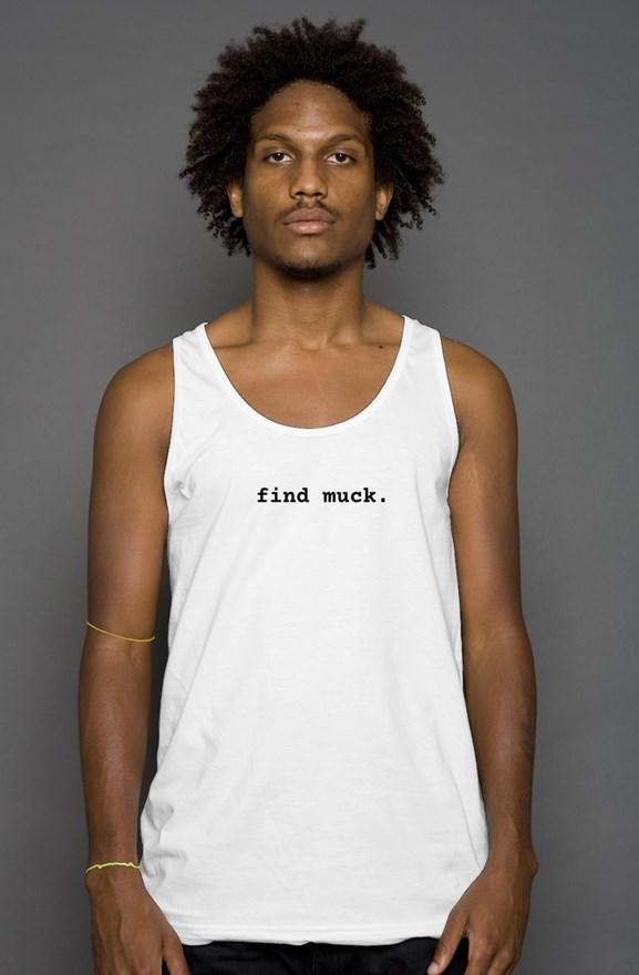 FIND MUCK. - minimal tank - Illusion Apparel Co.