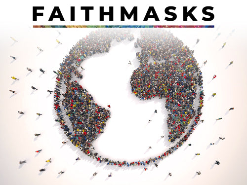 Faithmasks logo over an image of people standing in the shape of planet Earth