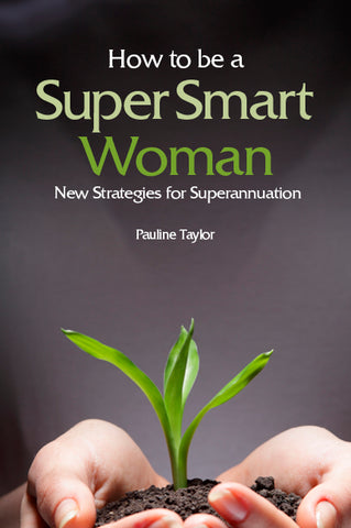 How to be a Super Smart Woman