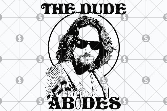 The dude Abides SVGs