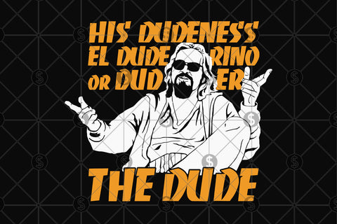 The dude Abides svg, The dude svg, The dude gift, The dude print, The dude poster, the big lebowski svg, big lebowski print, The dude abides,Abides svg, Abides gift, Abides print,Abides poster,