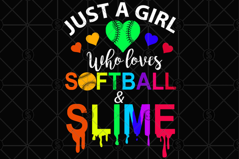 Just a girl who loves softball and slime svg, Slime party, slime svg, slime invitation, slime party, slime birthday, slime girl svg, slime gift,softball svg, softball shirt, softball gift, softbalal party, softball mom svg, softball life,