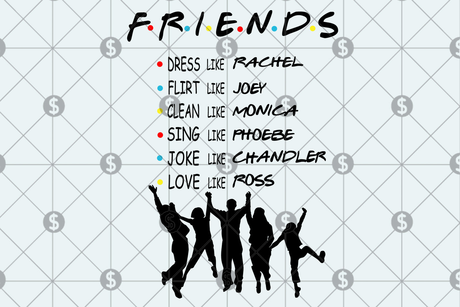 Friends tv show svg bundles ,friends show gift,friends show birthday 14,Friends TV show svg, be there for you, I will be there svg, friend