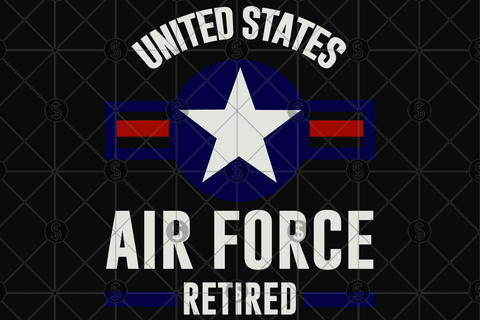 United states air force retired svg, air force svg,Retirement svg, Retirement gift, Retirement party,Retirement decor, Retirement invite, happy Retirement, teacher Retirement, I am retired svg, retired 2019 svg,retired gift, a