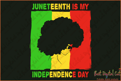 Products Tagged Juneteenth Is My Independence Day Svg Best Digital Cut