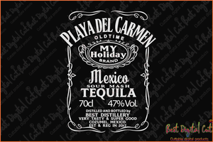 Playa del carmen old time svg,my holiday brand svg,mexico tequila svg,distillery svg,tasty svg,cozumel svg,mexico tequila 2017 svg,digital file, vinyl for cricut, svg cut files, svg clipart, silhouette svg, cricut svg file