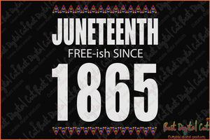 Free-ish since 1865 juneteenth svg,freedom day svg,June 19th svg,emancipation day svg,1776 July 4th,independence day svg,black African hands,American pride gift,black lives matter shirt,black history month