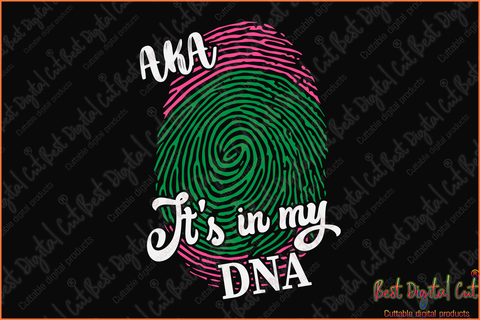 AKa it's in my DNA svg,aka sorority gift,aka sorority svg, Aka svg, aka shirt, aka sorority, alpha kappa alpha svg, alpha kappa alpha shirt, alpha kappa alpha,aka 1908, aka gift
