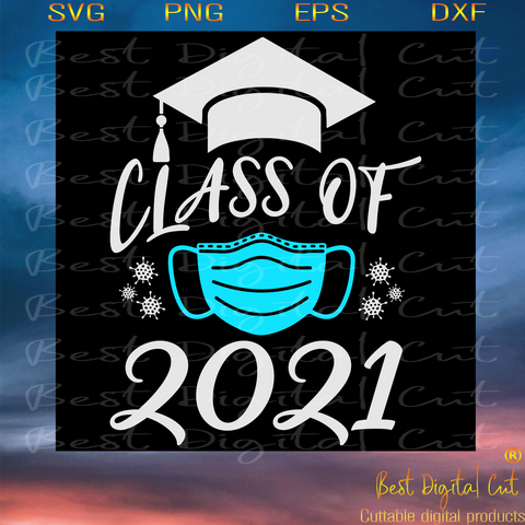 Class of 2021 svg,svg,senior svg, senior 2020,senior mom svg, graduated,graduate svg, graduation svg, mom gift, love mom,mom shirt, class of 2020,svg cricut, silhouette svg files, cricut svg, silhouette svg, svg designs, vinyl svg